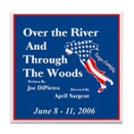 Over the River and Through the Woods Tile Coaster