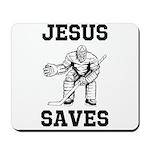 Jesus Saves - Hockey 1 Mousepad