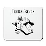Jesus Saves - Hockey 3 Mousepad