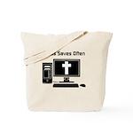 Jesus Saves Often Tote Bag