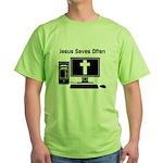 Jesus Saves Often Green T-Shirt