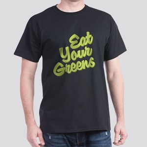 Eat Your Greens Dark T-Shirt