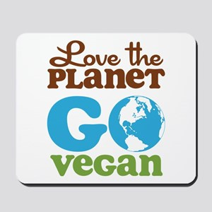 Love the Planet Go Vegan Mousepad