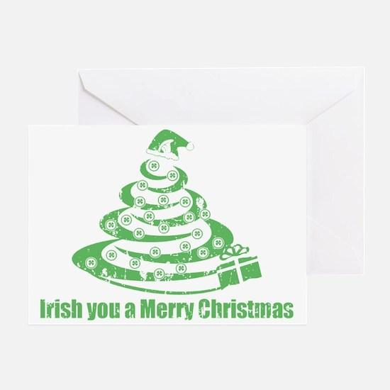 Irish you a Merry Christmas Greeting Card