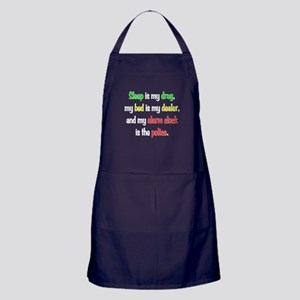 Sleep is my drug Apron (dark)