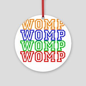 WompWompWomp Ornament (Round)