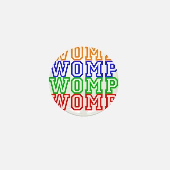 WompWompWomp Mini Button