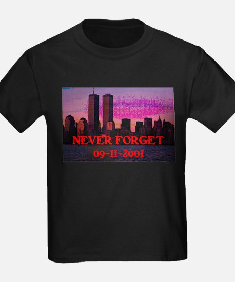NEVER FORGET 09-11-2001 T