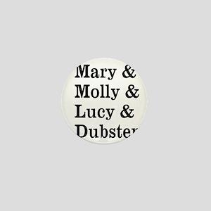 Mary Molly Lucy Dubstep Mini Button