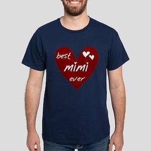 Heart Best Mimi Ever Dark T-Shirt