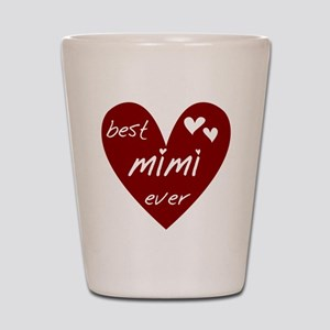 Heart Best Mimi Ever Shot Glass