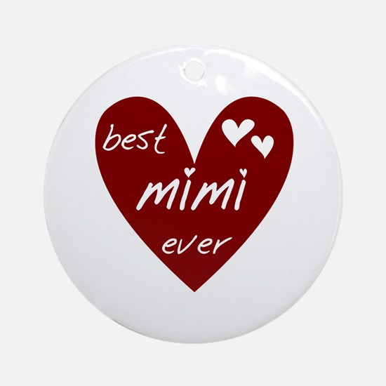 Heart Best Mimi Ever Ornament (Round)