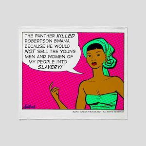 ...Into Slavery! Throw Blanket