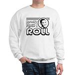 Obama - Barack's How I Roll Sweatshirt