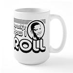 Obama - Barack's How I Roll Large Mug