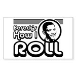 Obama - Barack's How I Roll Sticker (Rectangle)