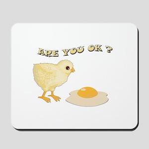 Are you O.K ? Mousepad