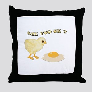 Are you O.K ? Throw Pillow