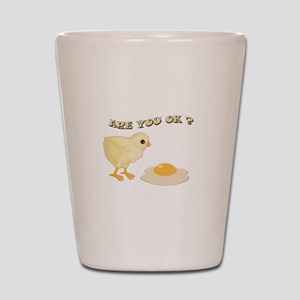Are you O.K ? Shot Glass