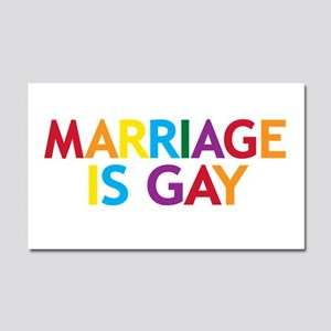 Marriage is Gay Car Magnet 20 x 12