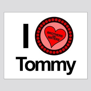 I Love Tommy Brothers & Sisters Small Poster