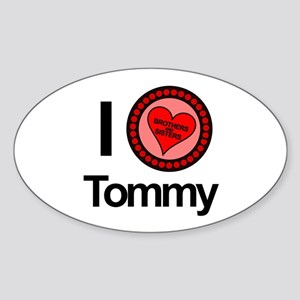 I Love Tommy Brothers & Sisters Sticker (Oval)