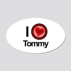 I Love Tommy Brothers & Sisters 22x14 Oval Wall Pe