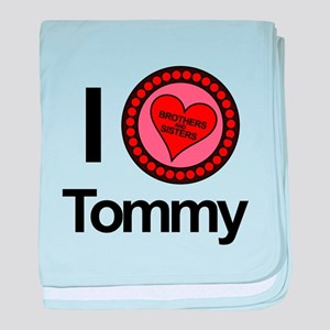 I Love Tommy Brothers & Sisters baby blanket