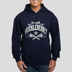 I'm Your Huckleberry Hoodie (dark)