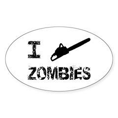I Chainsaw Zombies Sticker (Oval 50 pk)