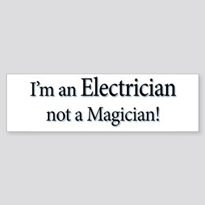 I'm an Electrician not a Magi Sticker (Bumper)