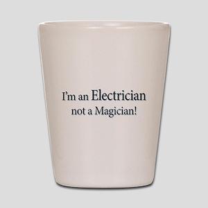 I'm an Electrician not a Magi Shot Glass