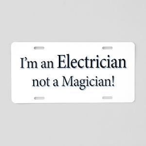 I'm an Electrician not a Magi Aluminum License Pla