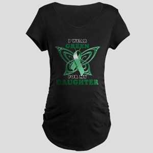 I Wear Green for my Daughter Maternity Dark T-Shir