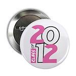 "BIG Class of 2012 2.25"" Button"