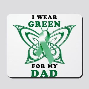 I Wear Green for my Dad Mousepad