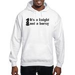 Knight Not A Horsy Chess Hooded Sweatshirt