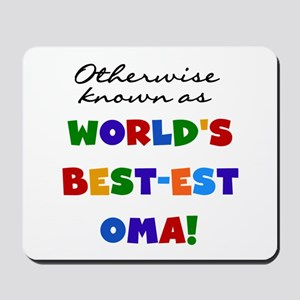 Otherwise Known Best Oma Mousepad