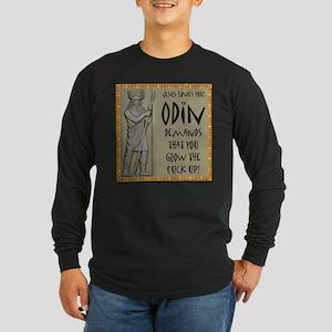 Odin Demands Grow Up Long Sleeve Dark T-Shirt