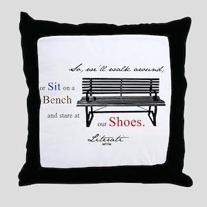 Literati - So, we'll walk aro Throw Pillow