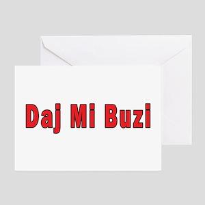 Daj Mi Buzi - Give me a Kiss Greeting Card