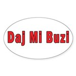 Daj Mi Buzi - Give me a Kiss Sticker (Oval 10 pk)