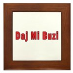 Daj Mi Buzi - Give me a Kiss Framed Tile