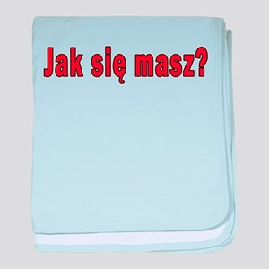 jak sie masz? - How Are You baby blanket