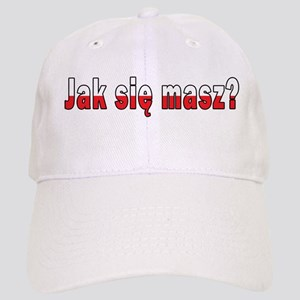 jak sie masz? - How Are You Cap