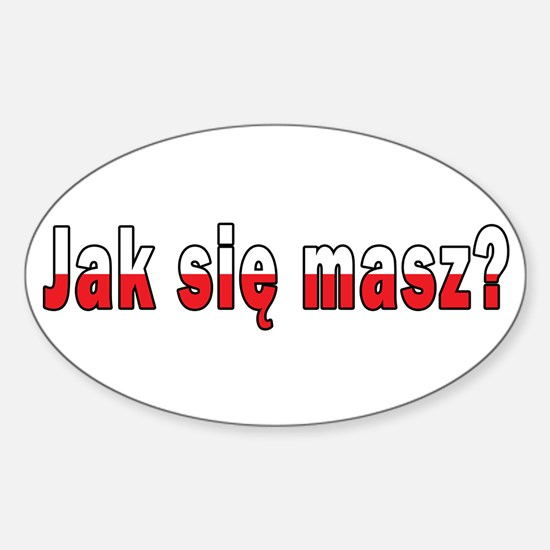 jak sie masz? - How Are You Sticker (Oval)