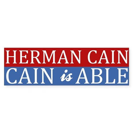 Herman Cain 2012 is ABLE Sticker (Bumper 10 pk)