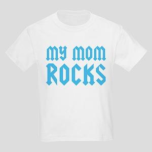 My Mom Rocks Blue Kids Light T-Shirt