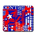 """Don't Tread On Me"" Mousepad"