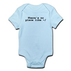 There's no place like ~/ Infant Bodysuit